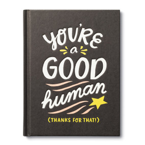 You're a Good Human by Miriam Hathaway, 9781946873781
