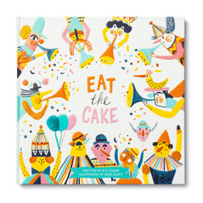Eat the Cake by M.H. Clark, 9781946873842