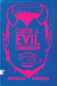 Curse of the Evil Librarian - 9781536215823 by Michelle Knudsen, 9781536215823