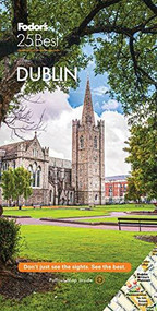 Fodor's Dublin 25 Best - 9781640973404 by Fodor's Travel Guides, 9781640973404