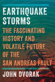 Earthquake Storms by John Dvorak, 9781605984957
