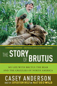 The Story of Brutus by Casey Anderson, 9781605982533