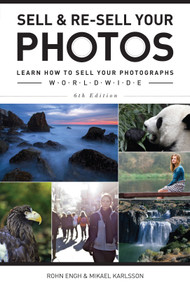 Sell & Re-Sell Your Photos (Learn How to Sell Your Photographs Worldwide) by Rohn Engh, Mikael Karlsson, 9781440344350