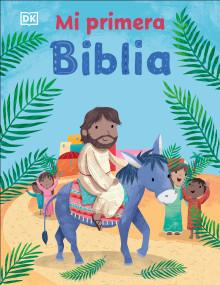 Mi primera Biblia - 9780744031249 by DK, 9780744031249