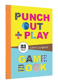Punch Out & Play Game Book by Laura Ljungkvist, 9781452142982
