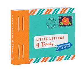 Little Letters of Thanks ((Thankful Gifts, Personalized Thank You Cards, Thank You Notes)) (Miniature Edition) by Lea Redmond, 9781452165981