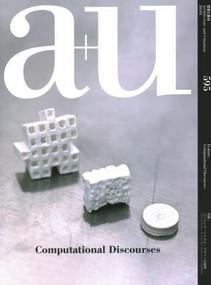 a+u 20:04, 595 (Computational Discourses) by A+U Publishing, 9784900212497