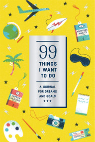 99 Things I Want to Do (Guided Journal) (A Journal for Dreams and Goals) by Noterie, Studio Muti, 9781419738272