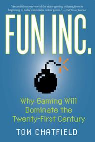 Fun Inc. by Tom Chatfield, 9781605981437