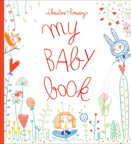 My Baby Book by Christine Roussey, 9781419733925