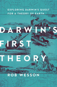 Darwin's First Theory by Rob Wesson, 9781681777504