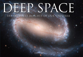 Deep Space (The Furthest Reaches of Our Universe) by Robert Harvery, 9781782749868