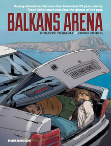 BALKANS ARENA by Philippe Thirault, Jorge Miguel, 9781594651557