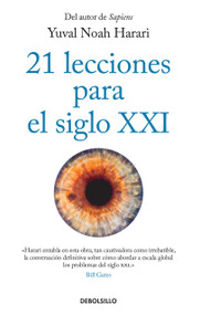 21 lecciones para el siglo XXI / 21 Lessons for the 21st Century - 9781644732717 by Yuval Noah Harari, 9781644732717