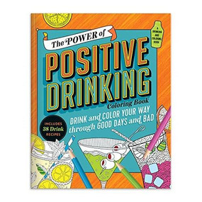 The Power of Positive Drinking Coloring and Cocktail Book by Galison, 9780735367104