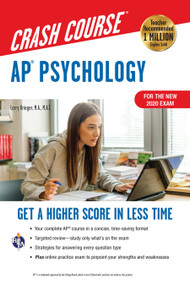 AP®  Psychology Crash Course, Book + Online (Get a Higher Score in Less Time) by Larry Krieger, 9780738612713