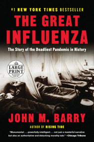 The Great Influenza (The Story of the Deadliest Pandemic in History) - 9780593346464 by John M. Barry, 9780593346464