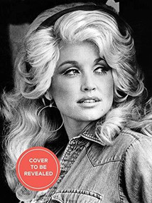 Dolly Parton, Songteller (My Life in Lyrics) by Dolly Parton, Robert K. Oermann, 9781797205090