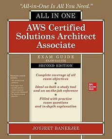 AWS Certified Solutions Architect Associate All-in-One Exam Guide, Second Edition (Exam SAA-C02) by Joyjeet Banerjee, 9781260470185