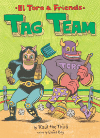 Tag Team by Raúl the Third, 9780358380399