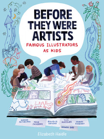 Before They Were Artists: Famous Illustrators as Kids by Elizabeth Haidle, 9781328801548