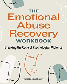 The Emotional Abuse Recovery Workbook (Breaking the Cycle of Psychological Violence) by Theresa Comito, 9781647391843