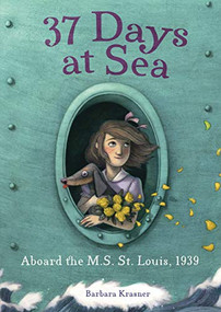 37 Days at Sea (Aboard the M.S. St. Louis, 1939) - 9781541579125 by Barbara Krasner, 9781541579125