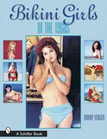 Bikini Girls of the 1960s by Bunny Yeager, 9780764317354