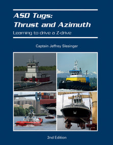 ASD Tugs: Thrust and Azimuth (Learning to Drive a Z-drive) by Jeff Slesinger, 9780764356827