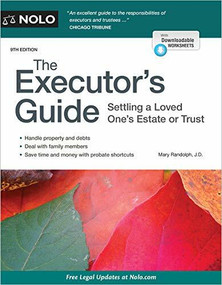 Executor's Guide, The (Settling a Loved One's Estate or Trust) - 9781413328325 by Mary Randolph, 9781413328325