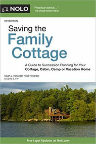 Saving the Family Cottage (Creative Ways to Preserve Your Cottage, Cabin, Camp, or Vacation Home for Future Generations) - 9781413328264 by Stuart j. Hollander, Rose Hollander , O'Connell Ann, 9781413328264