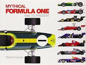 Mythical Formula One (1966 to Present) by Marcel Correa, 9780764345814