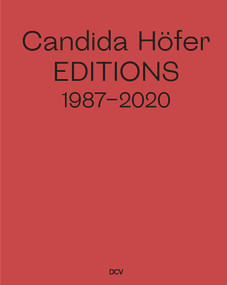 Candida Höfer (Editions 1987-2020) by Anne Ganteführer-Trier, 9783947563852
