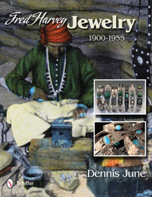 Fred Harvey Jewelry (1900-1955) by Dennis June, 9780764344480