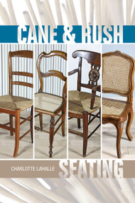 Cane & Rush Seating by Charlotte LaHalle, 9780764345470