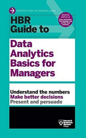 HBR Guide to Data Analytics Basics for Managers (HBR Guide Series) - 9781633695573 by Harvard Business Review, 9781633695573