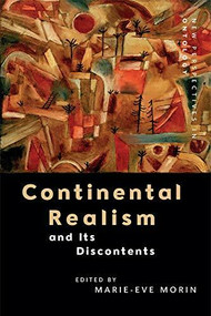 Continental Realism and Its Discontents by Marie-Eve Morin, 9781474421140