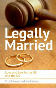 Legally Married (Love and Law in the UK and the US) by Scot Peterson, 9780748683772