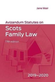 Avizandum Statutes on Scots Family Law (2019-20) by Jane Mair, 9781474464659