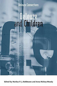 Deleuze and Children - 9781474423595 by Markus P. J. Bohlmann, Anna Hickey-Moody, 9781474423595
