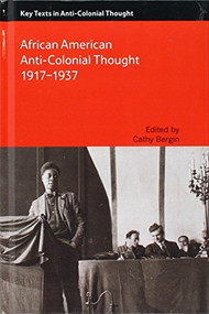 African American Anti-Colonial Thought 1917-1937 - 9781474409681 by Cathy Bergin, 9781474409681