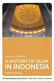 A History of Islam in Indonesia (Unity in Diversity) - 9780748681846 by Carool Kersten, 9780748681846