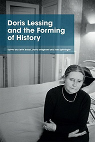 Doris Lessing and the Forming of History - 9781474414432 by Tom Sperlinger, Kevin Brazil, David Sergeant, 9781474414432