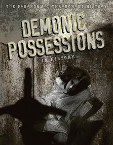 Demonic Possessions in History by Anita Croy, 9781725346567