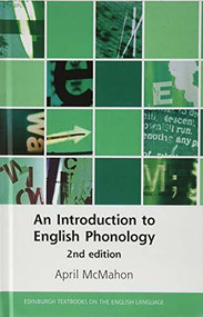 An Introduction to English Phonology - 9781474463683 by April McMahon, 9781474463683