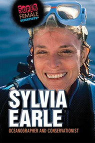 Sylvia Earle: Oceanographer and Conservationist by Xina M. Uhl, Katherine White, 9781725340510