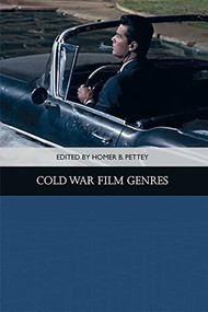 Cold War Film Genres - 9781474412940 by Homer B. Pettey, 9781474412940