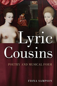 Lyric Cousins (Poetry and Musical Form) by Fiona Sampson, 9781474402927