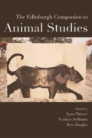 The Edinburgh Companion to Animal Studies - 9781474458528 by Undine Sellbach, Ron Broglio, Lynn Turner, 9781474458528