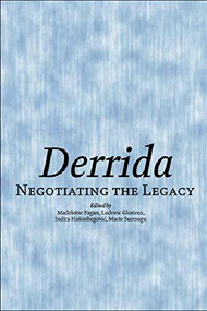 Derrida (Negotiating the Legacy) - 9780748625475 by Marie Suetsugu, Ludovic Glorieux, Indira Hasimbegovic, Madeleine Fagan, 9780748625475